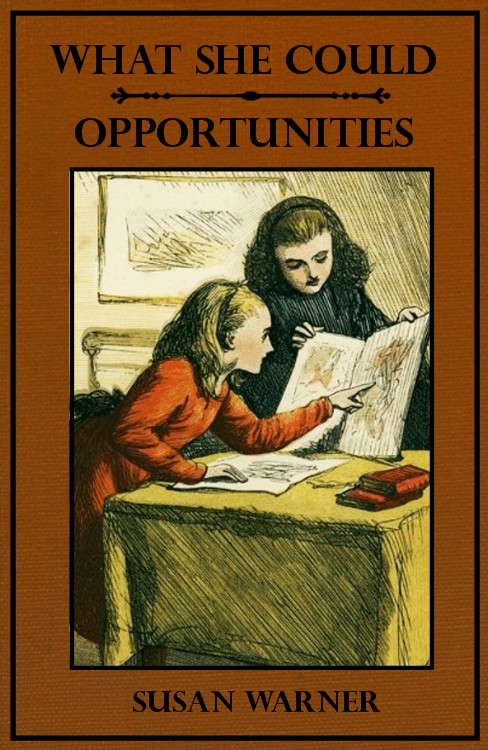What She Could--Opportunities (Illustrated)