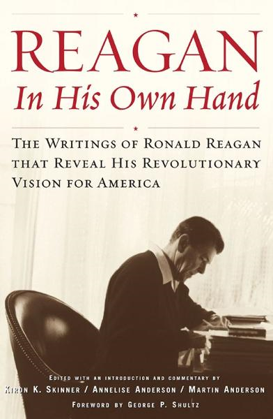 Reagan, In His Own Hand By: