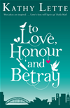 To Love, Honour And Betray: