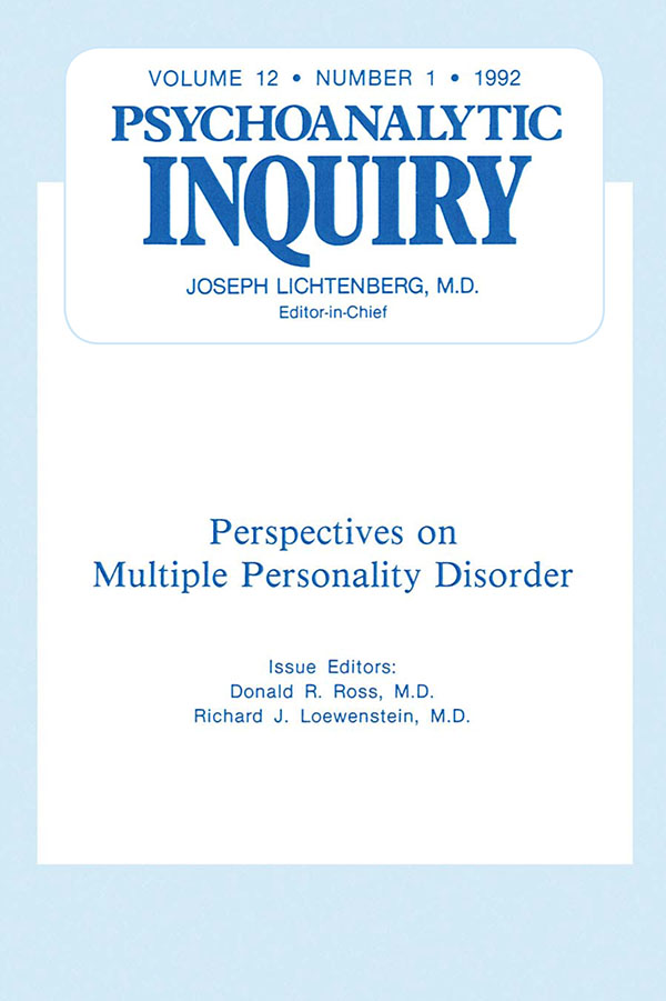 Multiple Personality Disorder Psychoanalytic Inquiry,  12.1
