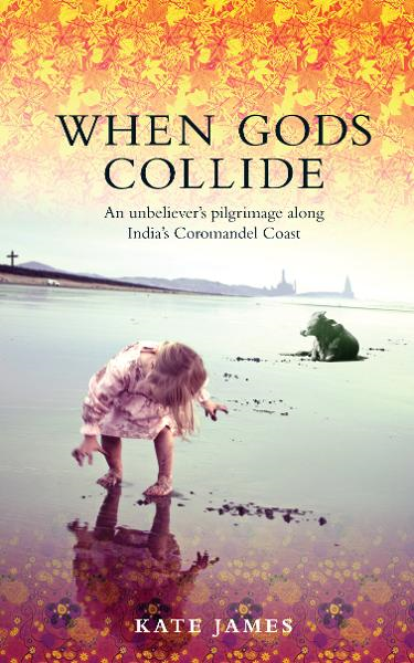 When Gods Collide  By: Kate James