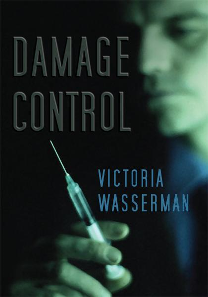 Damage Control By: Victoria Wasserman