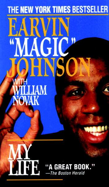 My Life By: Earvin Magic Johnson