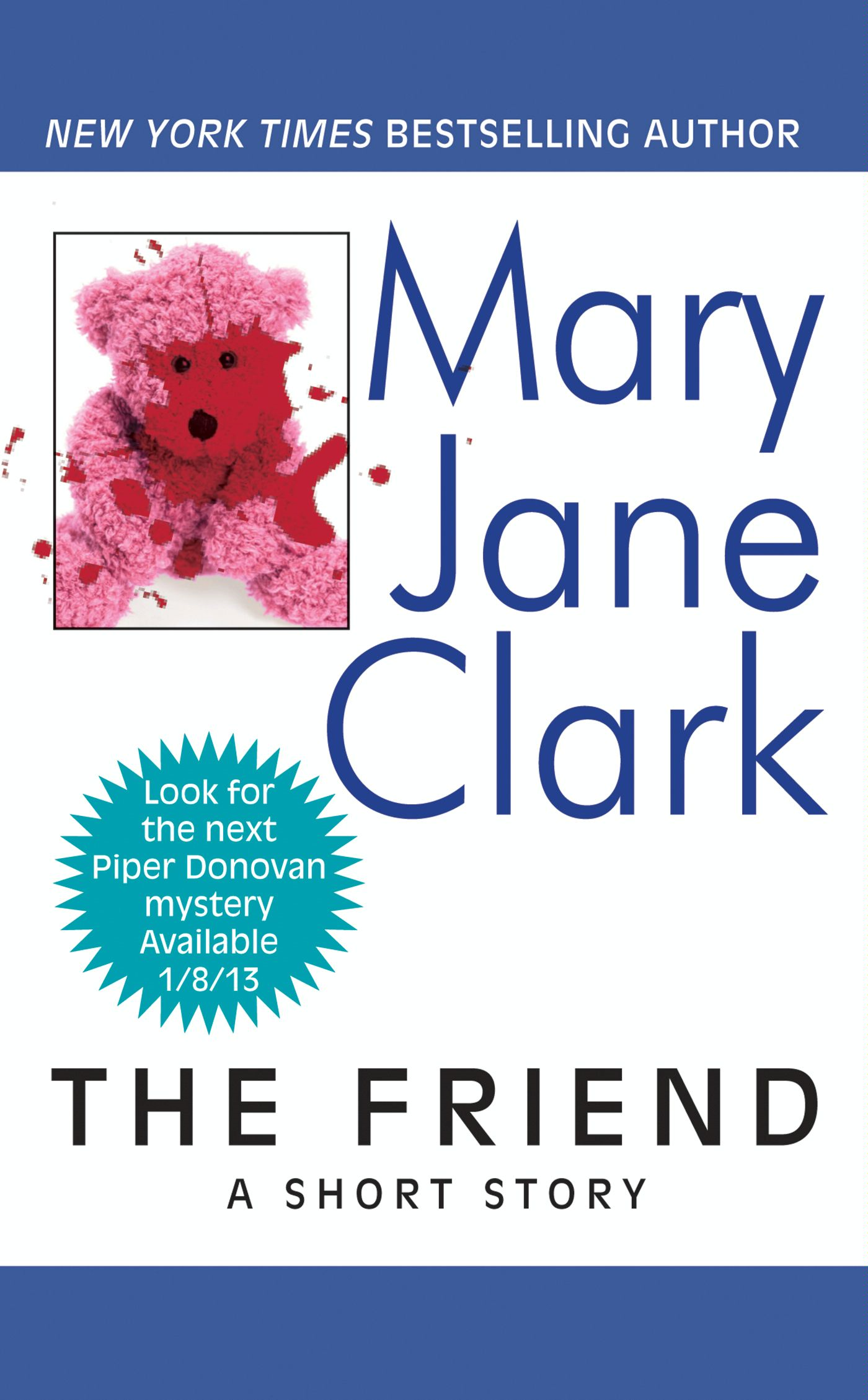 The Friend By: Mary Jane Clark