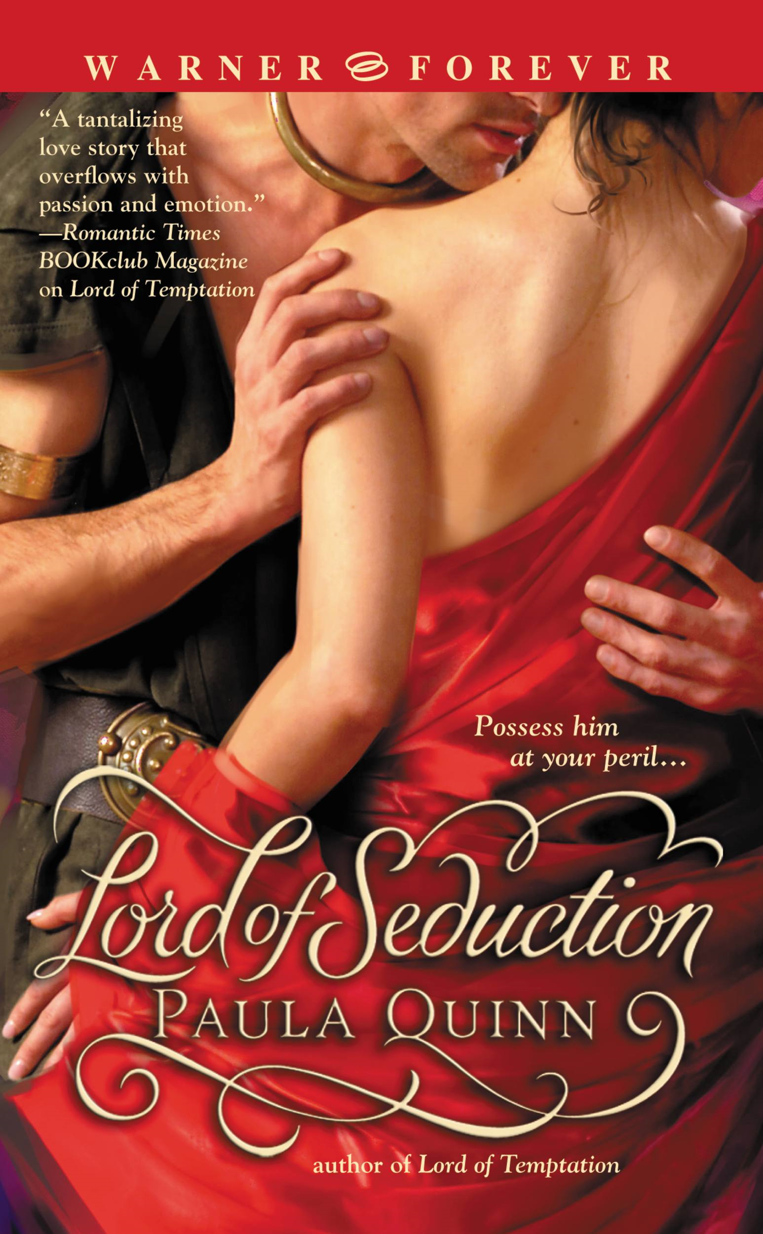 Lord of Seduction By: Paula Quinn