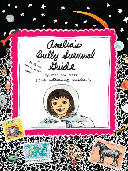 Amelia's Bully Survival Guide By: Marissa Moss