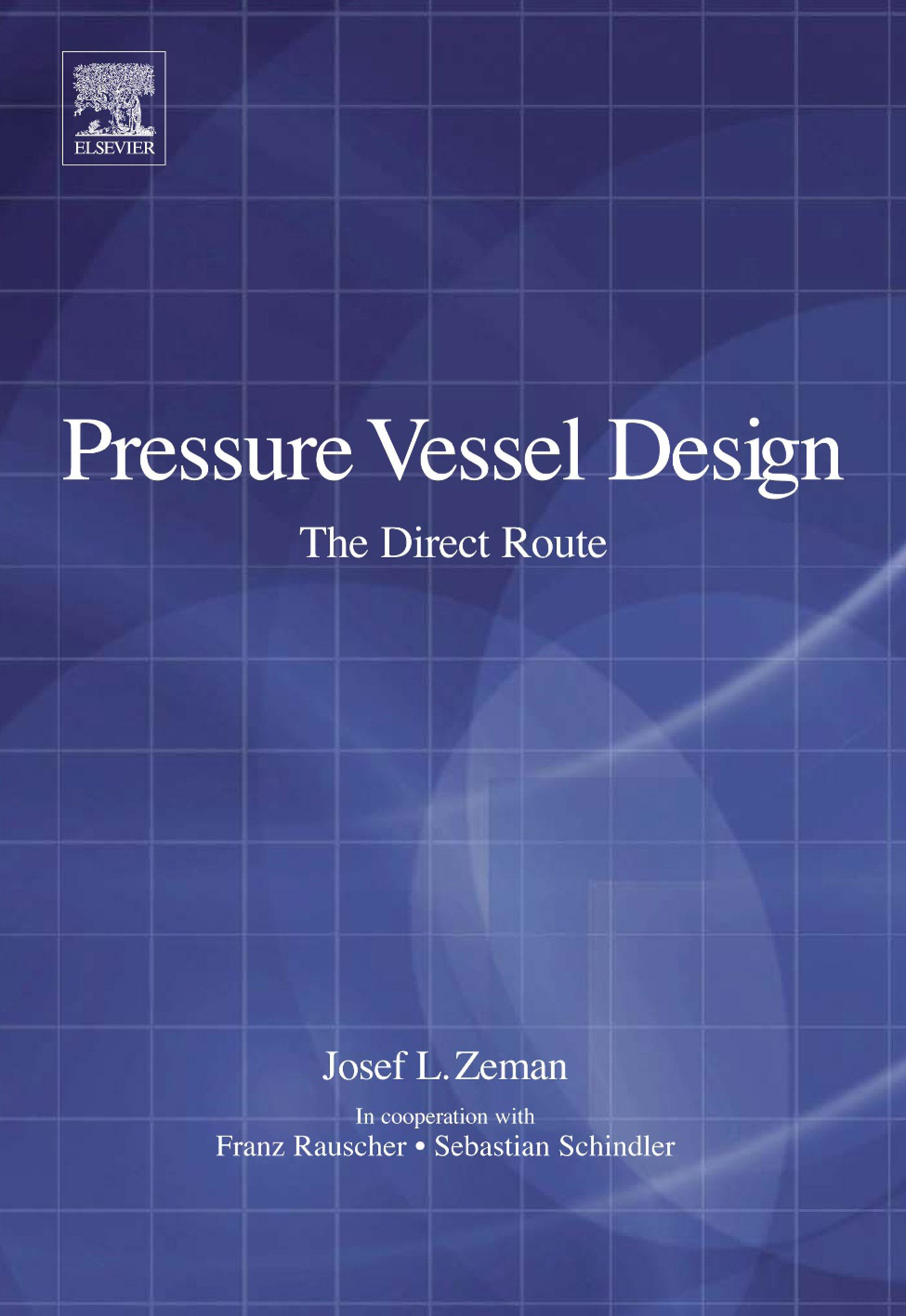 Pressure Vessel Design: The Direct Route: The Direct Route