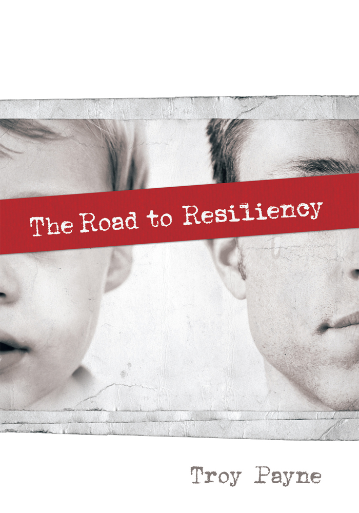 The Road to Resiliency