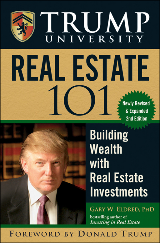 Trump University Real Estate 101 By: Gary W. Eldred