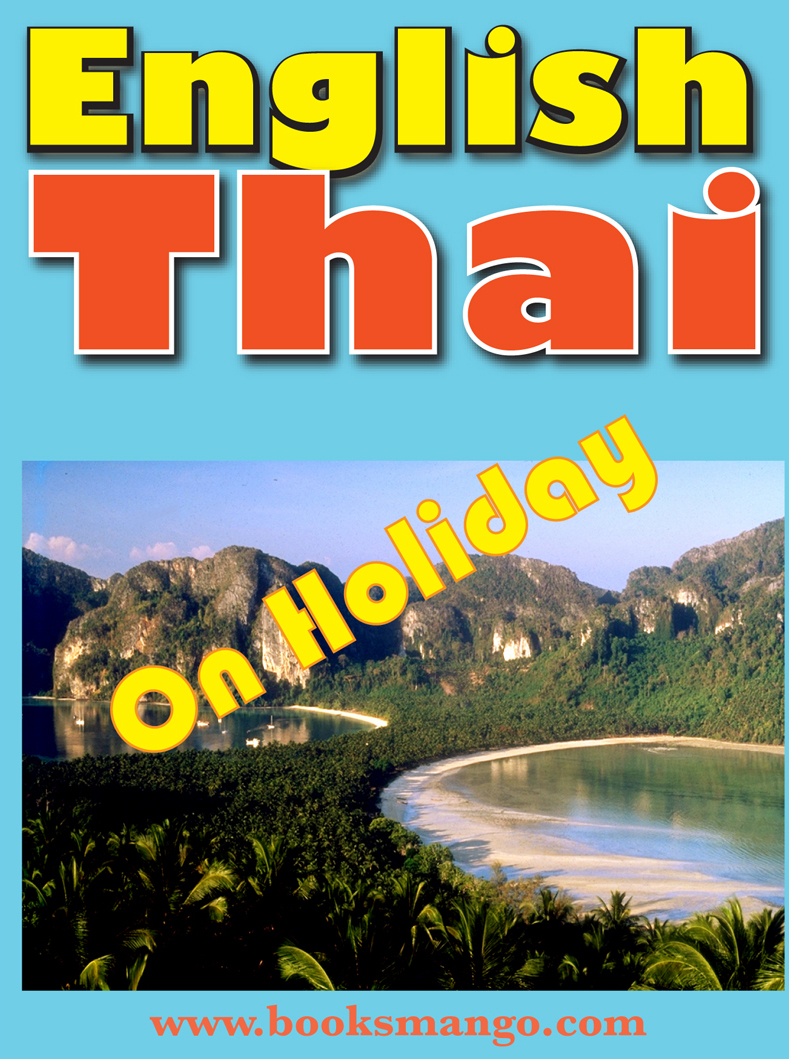 English-Thai: On Holiday