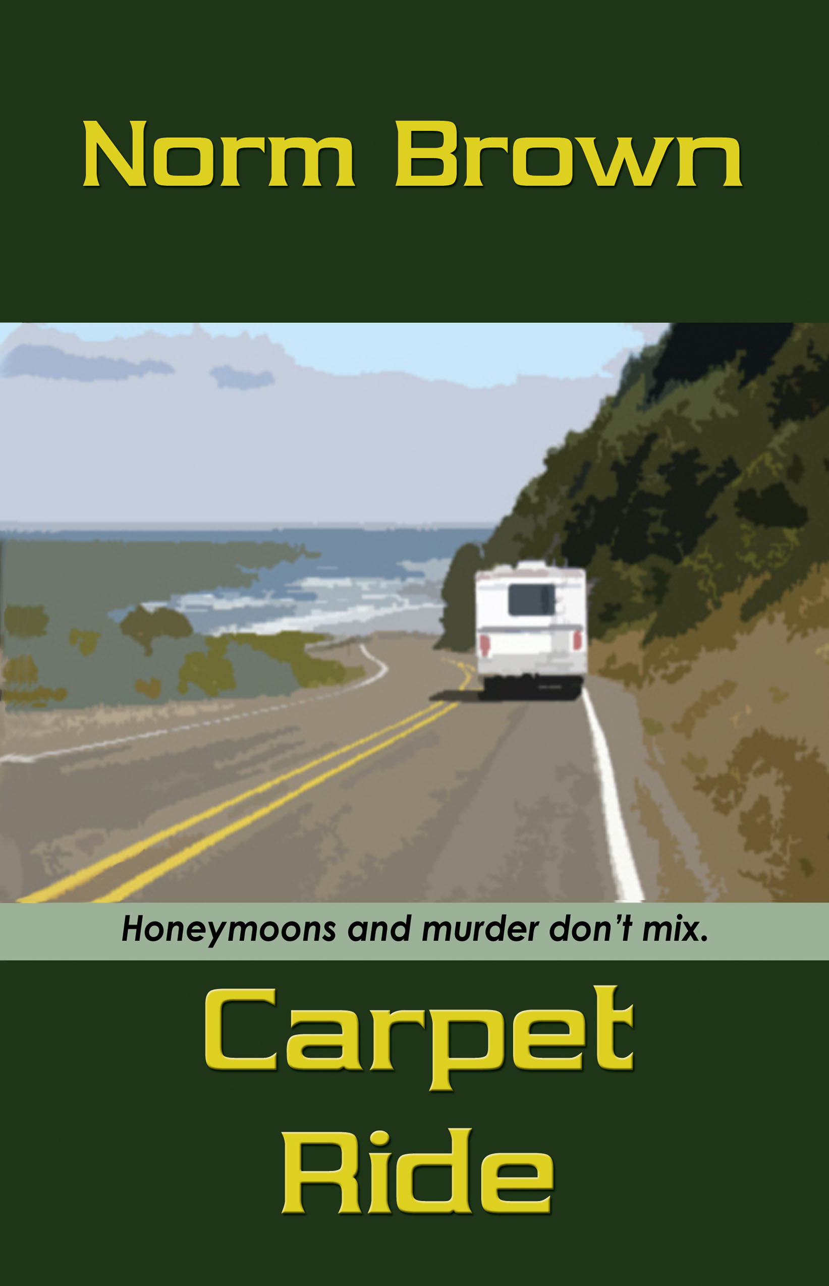 Carpet Ride By: Norm Brown
