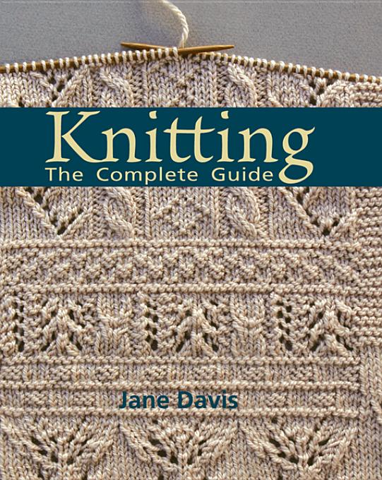 Knitting -The Complete Guide By: Davis, Jane