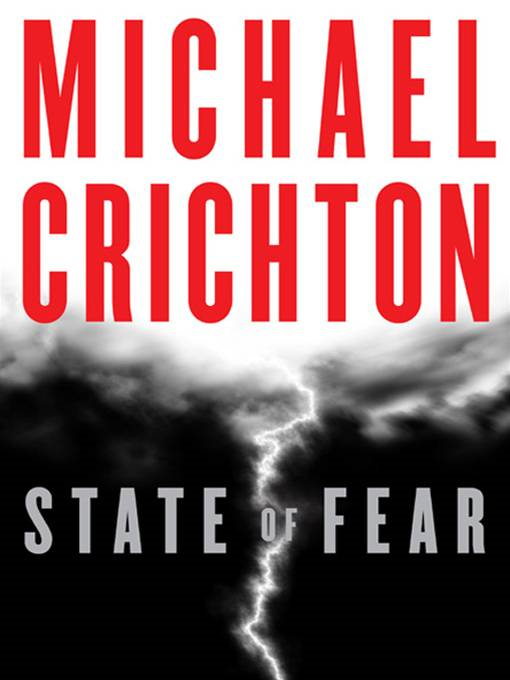 State of Fear By: Michael Crichton
