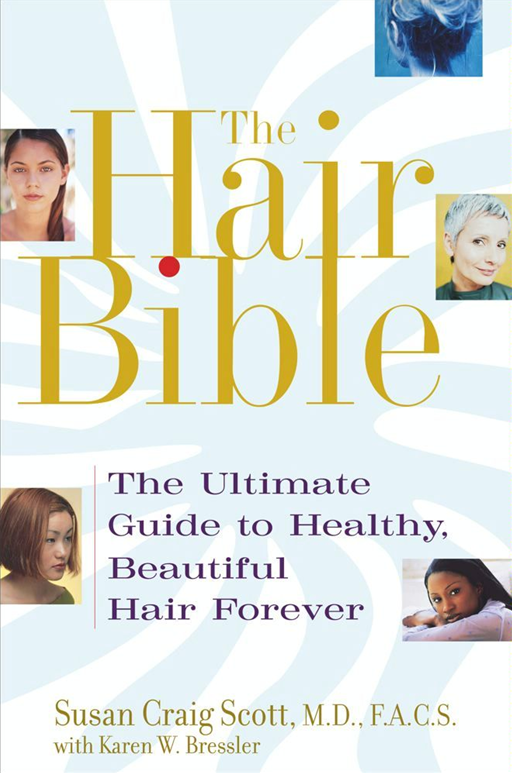 The Hair Bible By: Susan Craig Scott
