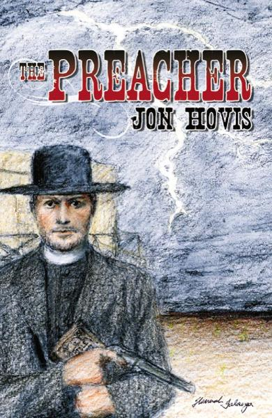 The Preacher By: Jon Hovis