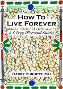 online magazine -  How To Live Forever