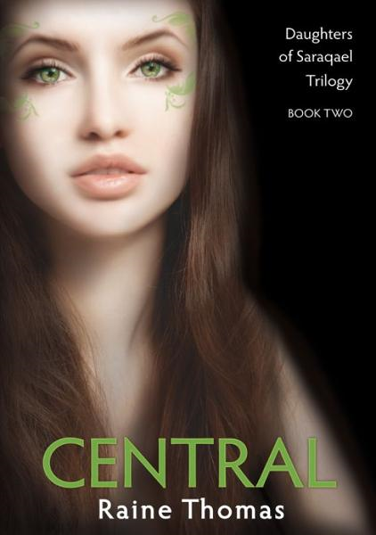 Central (Daughters of Saraqael Book Two)
