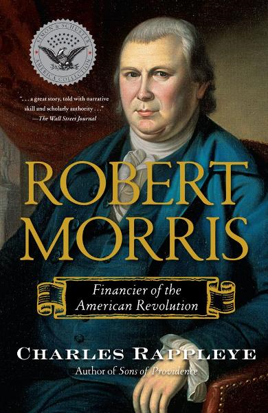 Robert Morris By: Charles Rappleye