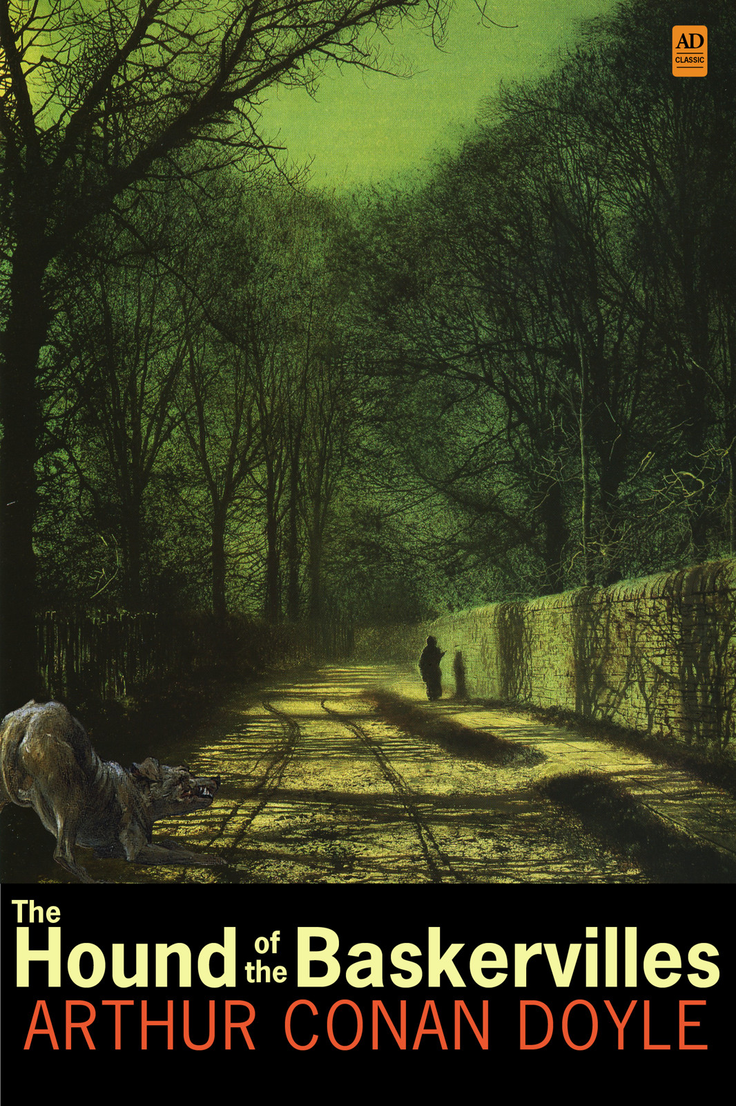 Sherlock Holmes: The Hound of the Baskervilles (AD Classic Illustrated) By: Sir Arthur Conan Doyle, Sidney Paget