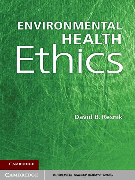 Environmental Health Ethics