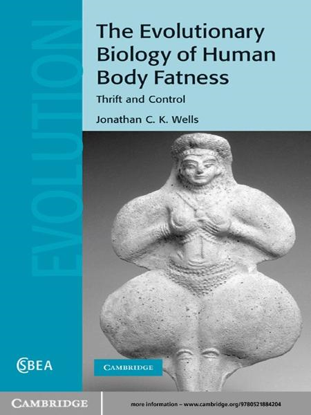 The Evolutionary Biology of Human Body Fatness