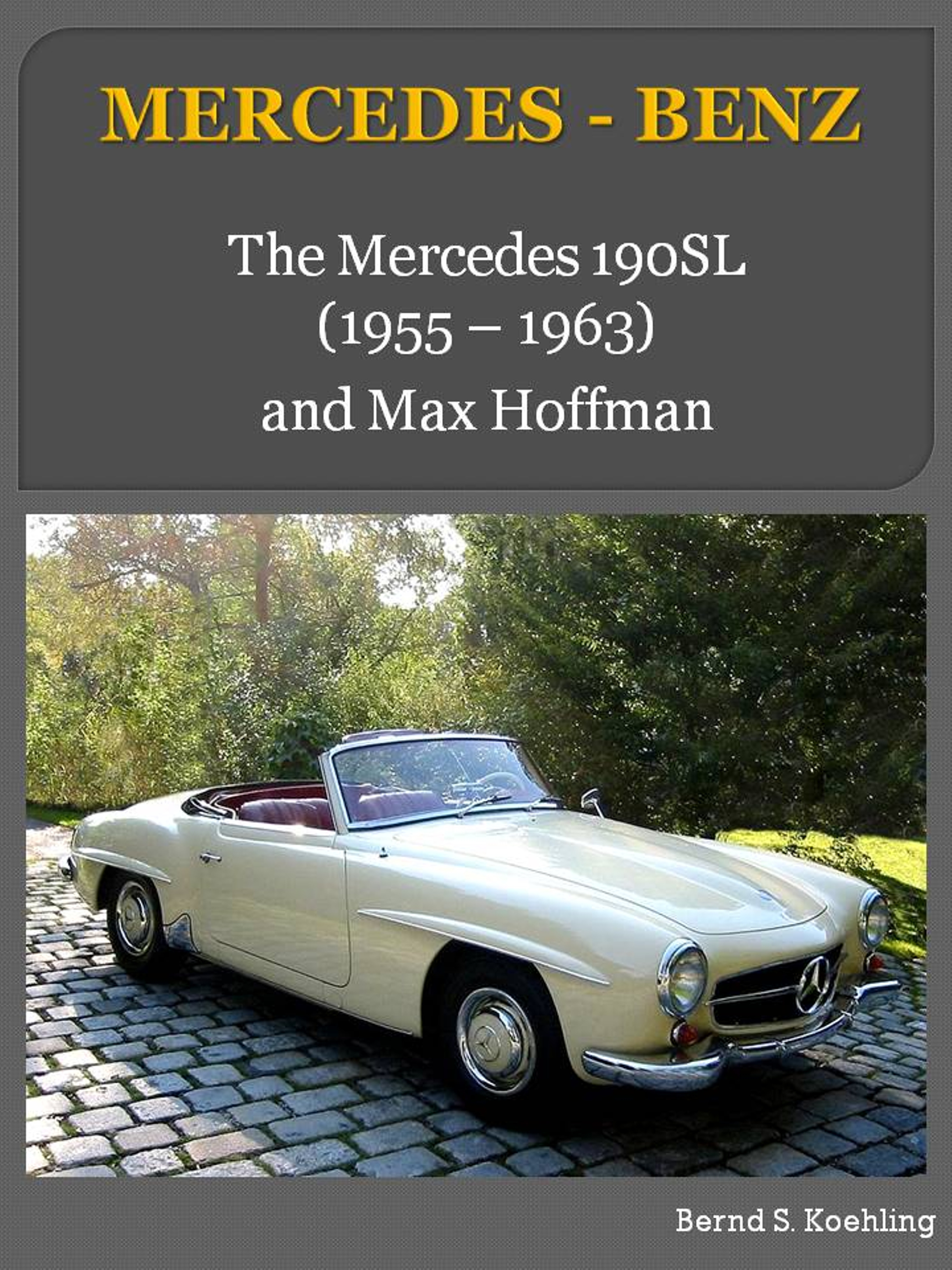 122 bernd s koehling books found mercedes benz the for Mercedes benz books