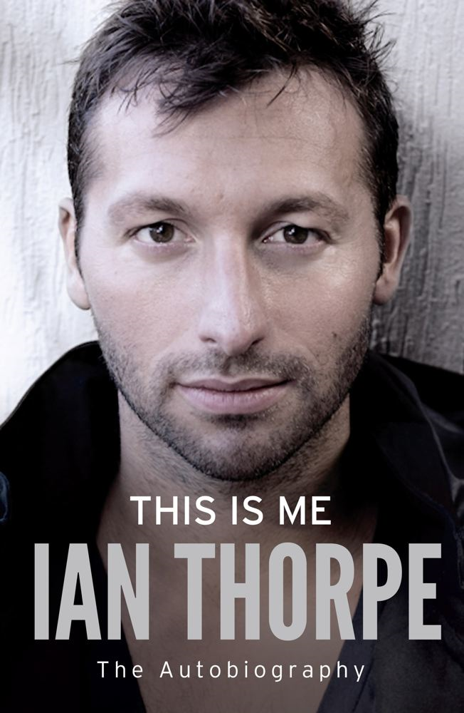 This Is Me By: Ian Thorpe