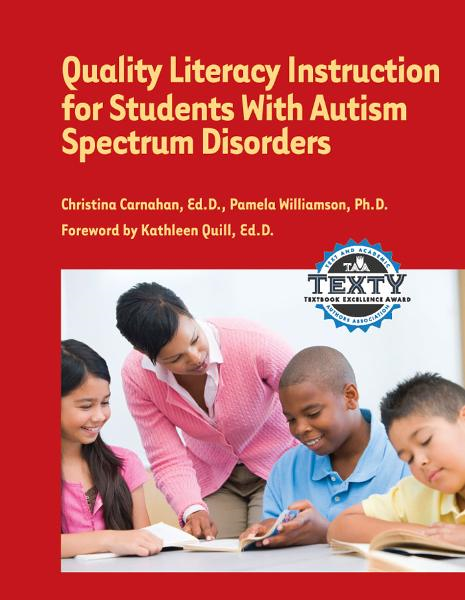 Quality Literacy Instruction for Students with Autism Spectrum Disorders By: