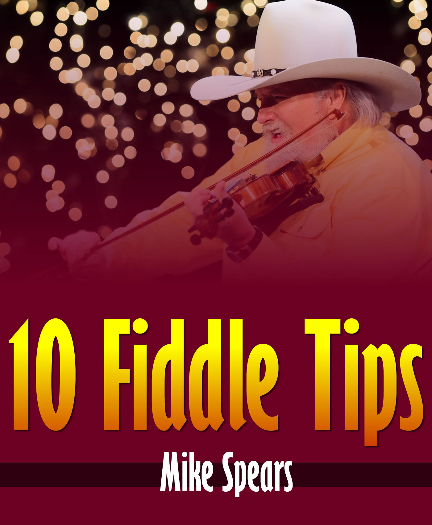 10 Fiddle Tips