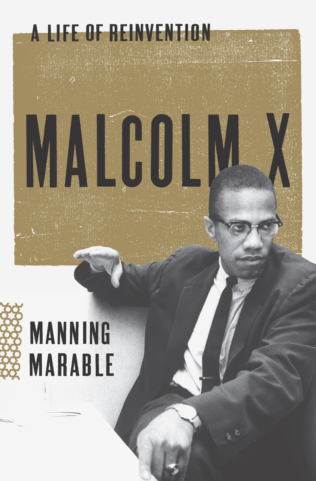 Malcolm X By: Manning Marable
