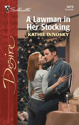 A Lawman in Her Stocking By: Kathie DeNosky