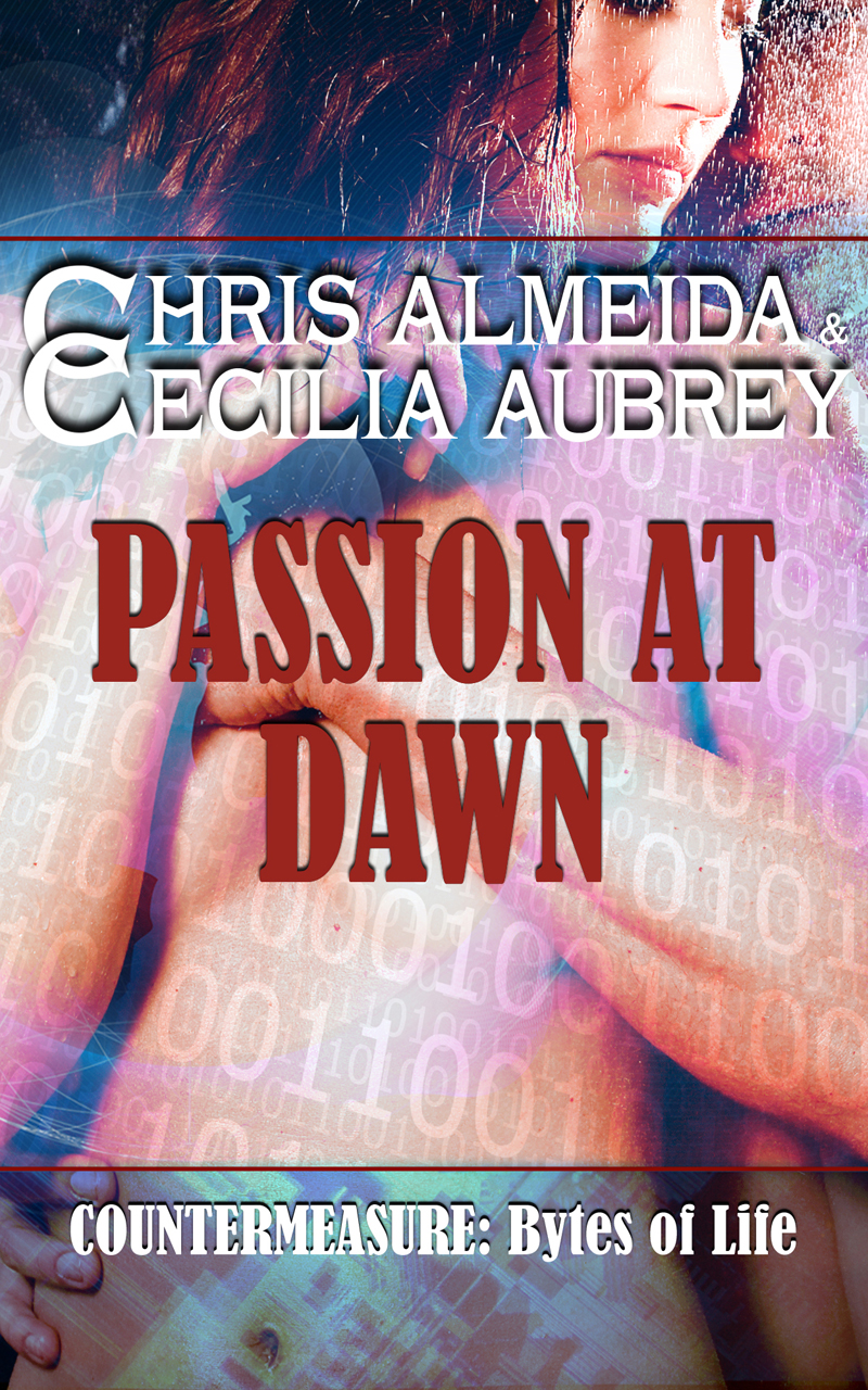 Passion at Dawn (Countermeasure: Bytes of Life #4)