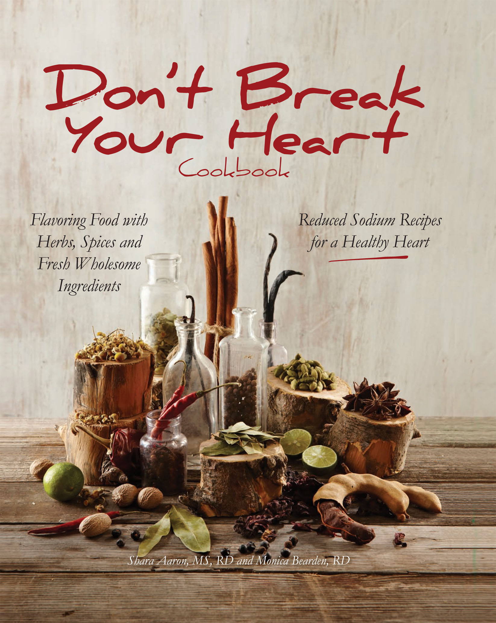 Don't Break Your Heart Cookbook