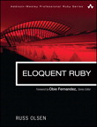 Eloquent Ruby By: Russ Olsen