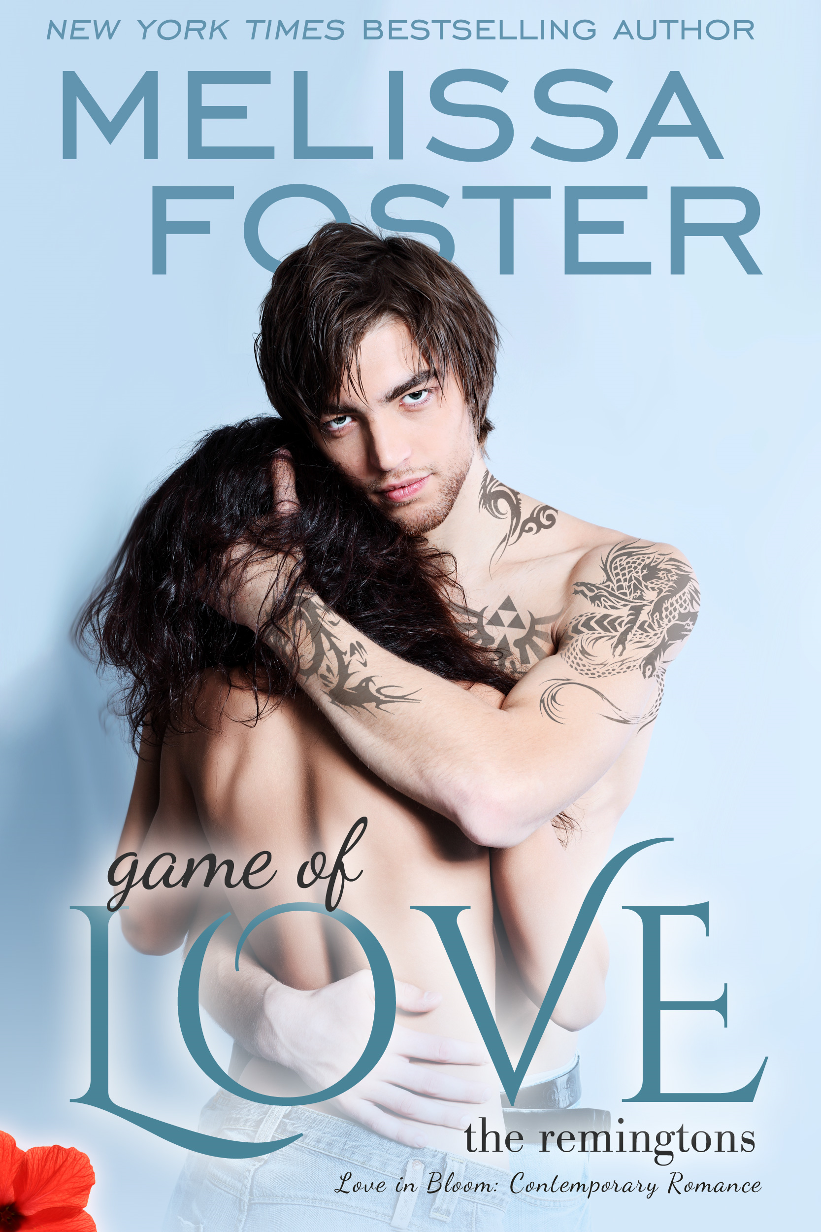 Melissa Foster - GAME OF LOVE (Love in Bloom: The Remingtons, Book 1)