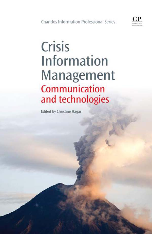 Crisis Information Management Communication And Technologies