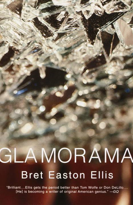 Glamorama By: Bret Easton Ellis