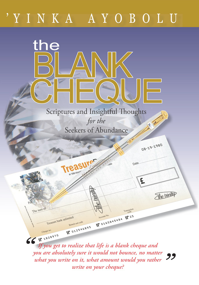 The Blank Cheque By: 'YINKA AYOBOLU