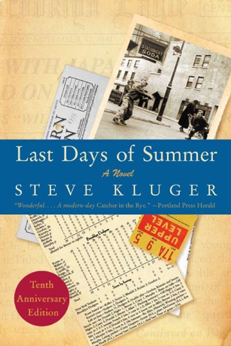 Last Days of Summer Updated Ed By: Steve Kluger