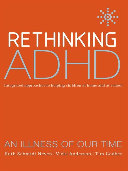 Rethinking Adhd:Integrated Approaches To Helping Children At Home And At School