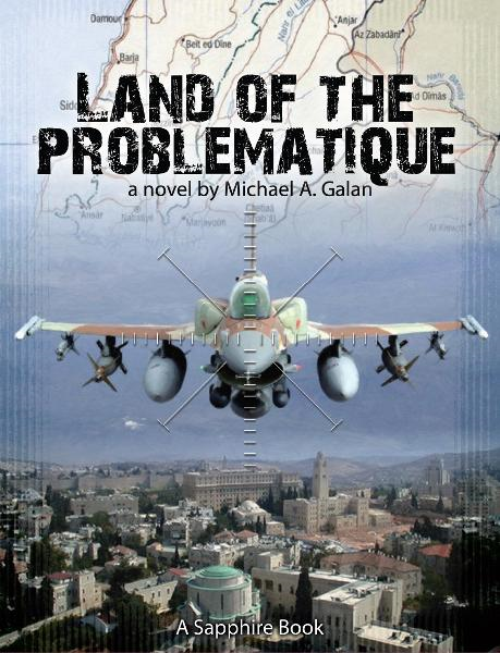 Land of the Problematique By: Michael A. Galan