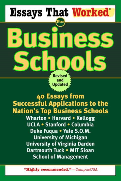 Essays That Worked for Business Schools (Revised)