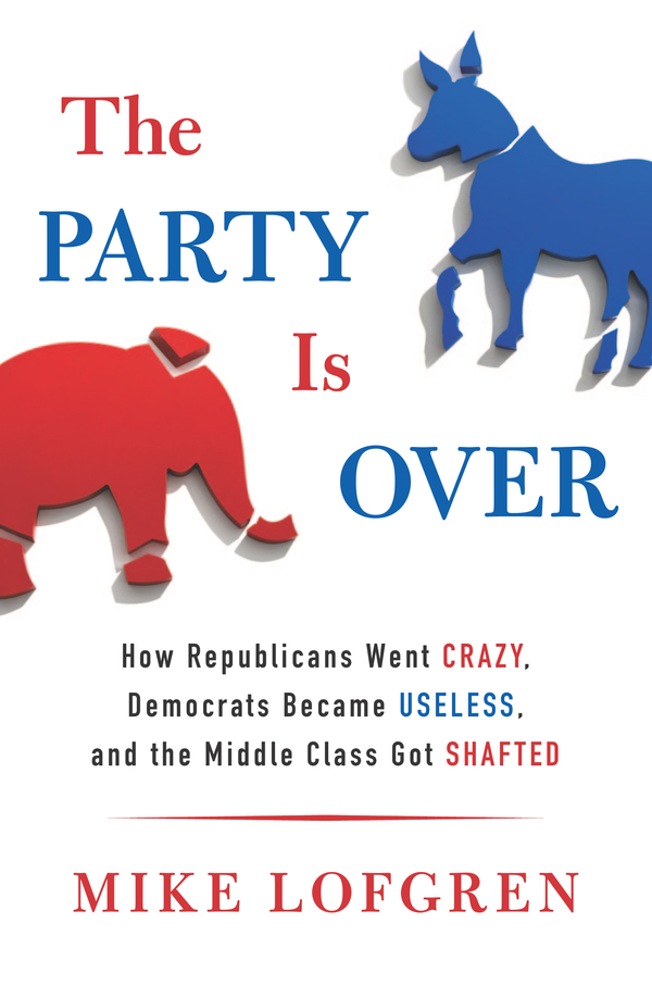 The Party Is Over By: Mike Lofgren