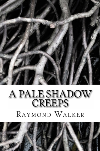 A Pale Shadow Creeps