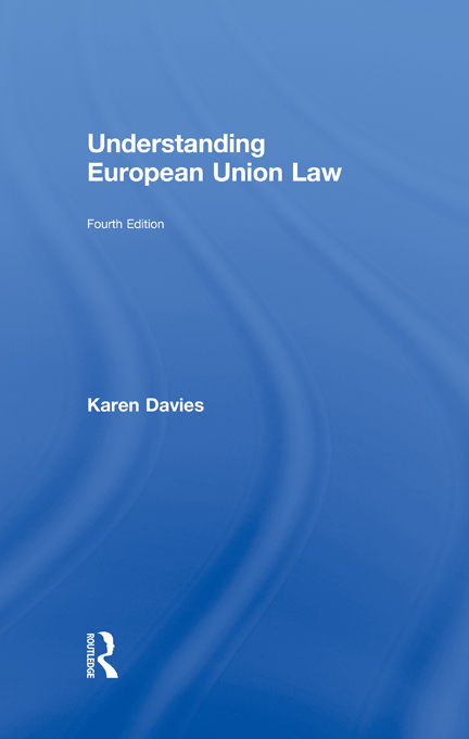 Understanding European Union Law By: Karen Davies