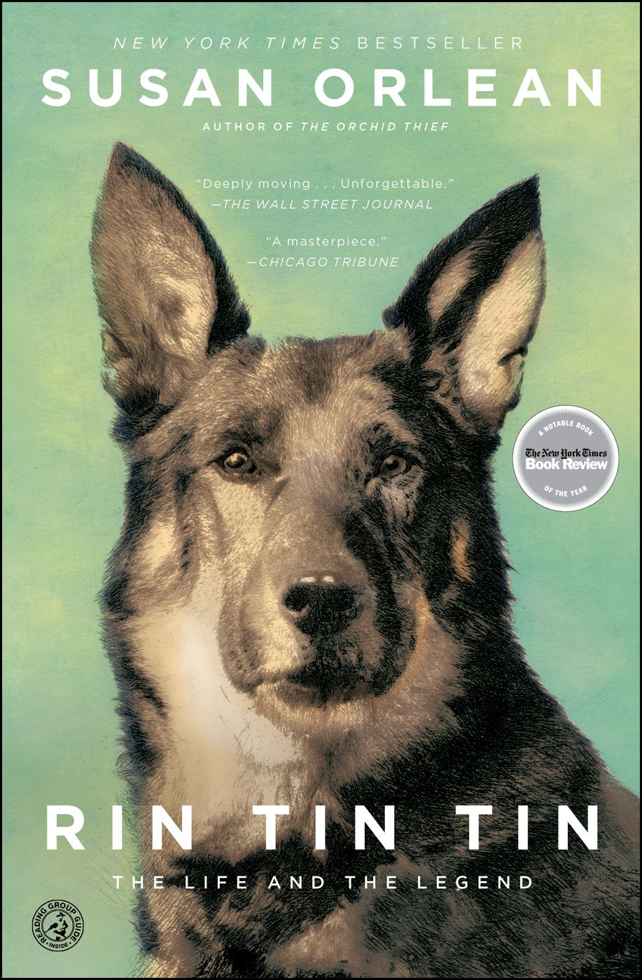 Rin Tin Tin By: Susan Orlean