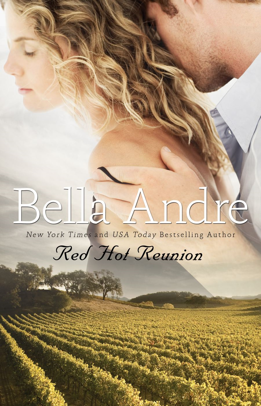 Red Hot Reunion By: Bella Andre