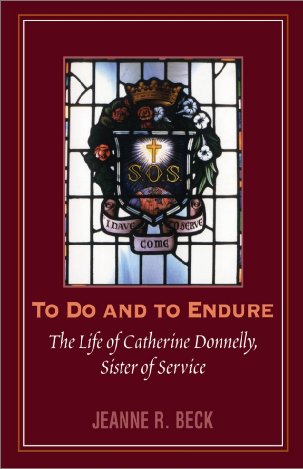 To Do and to Endure By: Jeanne R. Beck