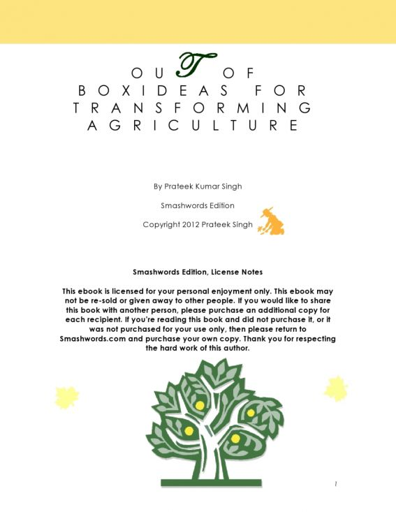 Out of Box Ideas for Transforming Agriculture By: Prateek Singh