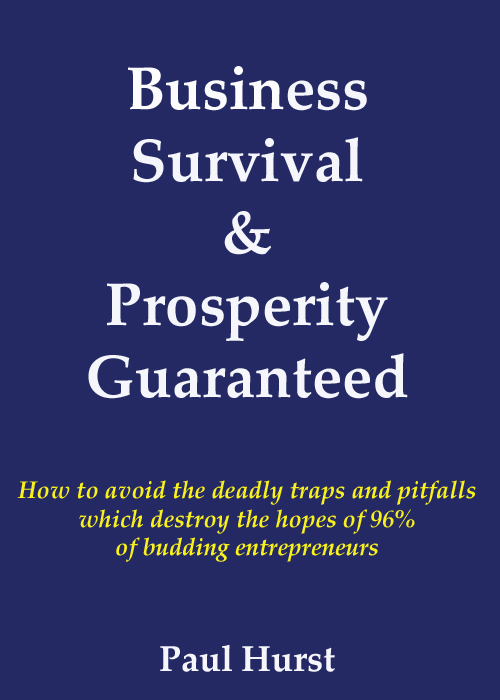 Business Survival & Prosperity Guaranteed